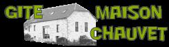 GITE MAISON CHAUVET